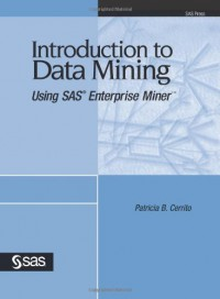 introduction-to-data-mining-using-sas-enterprise-miner