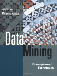 data-mining-concepts-and-techniques-the-morgan-kaufmann-series-in-data-management-systems