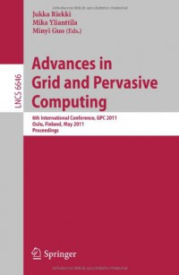 advances-in-grid-and-pervasive-computing-6th-international-conference