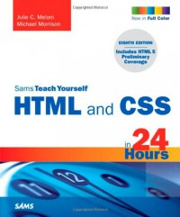 sams-teach-yourself-html-and-css-in-24-hours-includes-new-html-5-coverage-8th-edition