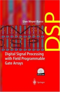digital-signal-processing-with-field-programmable-gate-arrays-with-cd-rom