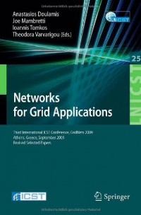 networks-for-grid-applications-third-international-icst-conference-gridnets-2009