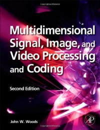 multidimensional-signal-image-and-video-processing-and-coding-second-edition
