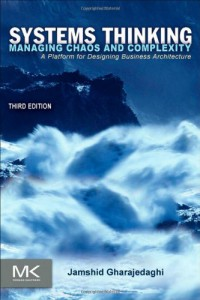 systems-thinking-third-edition-managing-chaos-and-complexity-a-platform-for-designing-business-architecture
