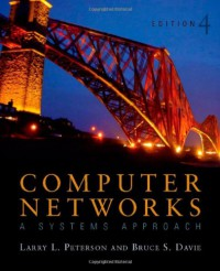 computer-networks-a-systems-approach-fourth-edition-the-morgan-kaufmann-series-in-networking