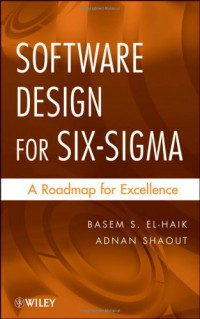 software-design-for-six-sigma-a-roadmap-for-excellence