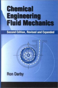 chemical-engineering-fluid-mechanics-revised-and-expanded