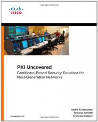 pki-uncovered-certificate-based-security-solutions-for-next-generation-networks-networking-technology-security