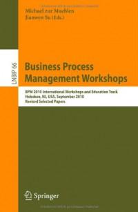 business-process-management-workshops-bpm-2010-international-workshops-and-education-track
