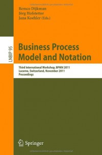 business-process-model-and-notation-third-international-workshop-bpmn-2011
