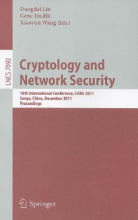 cryptology-and-network-security-10th-international-conference-cans-2011-sanya-china-december-10-12-2011