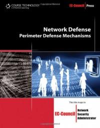 network-defense-perimeter-defense-mechanisms