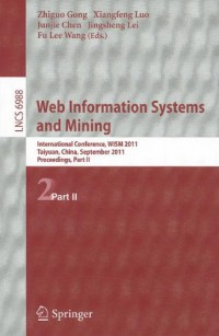 web-information-systems-and-mining-international-conference-wism-2011-taiyuan-china