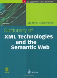 dictionary-of-xml-technologies-and-the-semantic-web-springer-professional-computing