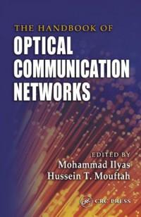 the-handbook-of-optical-communication-networks-electrical-engineering-handbook
