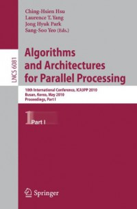 algorithms-and-architectures-for-parallel-processing-10th-international-conference-ica3pp-2010-busan