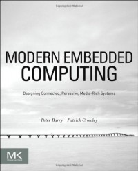 modern-embedded-computing-designing-connected-pervasive-media-rich-systems