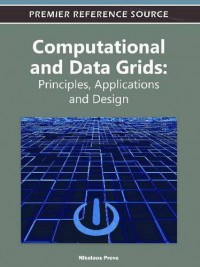 computational-and-data-grids-principles-applications-and-design