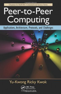 peer-to-peer-computing-applications-architecture-protocols-and-challenges