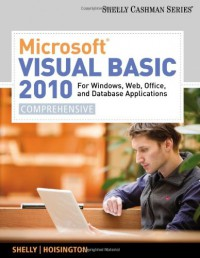 microsoft-visual-basic-2010-for-windows-web-office-and-database-applications-comprehensive-shelly-cashman-series