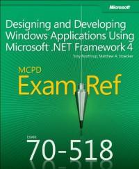 mcpd-70-518-exam-ref-designing-and-developing-windows-applications-using-microsoft-net-framework-4