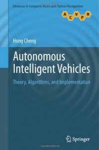 autonomous-intelligent-vehicles-theory-algorithms-and-implementation-advances-in-computer-vision-and-pattern-recognition