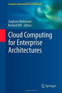 cloud-computing-for-enterprise-architectures-computer-communications-and-networks