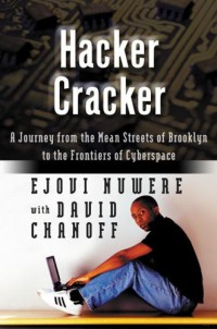hacker-cracker-a-journey-from-the-mean-streets-of-brooklyn-to-the-frontiers-of-cyberspace