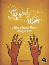 the-tangled-web-a-guide-to-securing-modern-web-applications