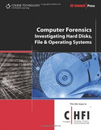 computer-forensics-hard-disk-and-operating-systems-ec-council-press-series-computer-forensics