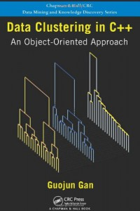 data-clustering-in-c-an-object-oriented-approach-chapman-hall-crc-data-mining-and-knowledge-discovery-series