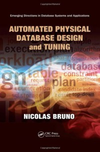 automated-physical-database-design-and-tuning-emerging-directions-in-database-systems-and-applications