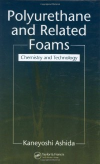 polyurethane-and-related-foams-chemistry-and-technology