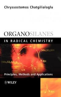 organosilanes-in-radical-chemistry