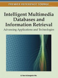 intelligent-multimedia-databases-and-information-retrieval-advancing-applications-and-technologies