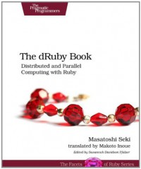 the-druby-book-distributed-and-parallel-computing-with-ruby