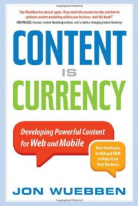 content-is-currency-developing-powerful-content-for-web-and-mobile