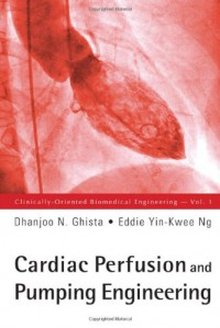 cardiac-perfusion-and-pumping-engineering-clinically-oriented-biomedical-engineering