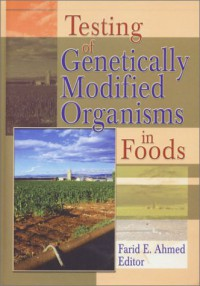 testing-of-genetically-modified-organisms-in-foods