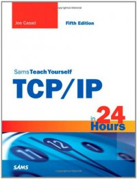 sams-teach-yourself-tcp-ip-in-24-hours-5th-edition-sams-teach-yourself-hours