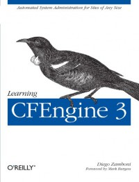 learning-cfengine-3-automated-system-administration-for-sites-of-any-size