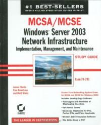 mcsa-mcse-windows-server-2003-network-infrastructure-implementation-management-and-maintenance-study-guide-70-291