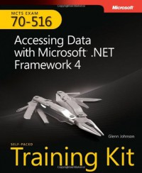 mcts-self-paced-training-kit-exam-70-516-accessing-data-with-microsoft-net-framework-4