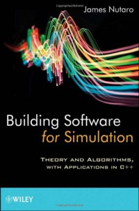 building-software-for-simulation-theory-and-algorithms-with-applications-in-c