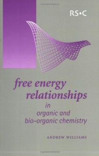 free-energy-relationships-in-organic-and-bioorganic-chemistry