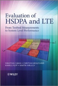 evaluation-of-hsdpa-and-lte-from-testbed-measurements-to-system-level-performance