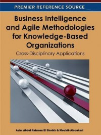 business-intelligence-and-agile-methodologies-for-knowledge-based-organizations-cross-disciplinary-applications