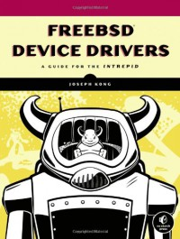 freebsd-device-drivers-a-guide-for-the-intrepid