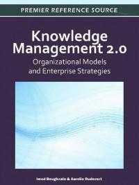 knowledge-management-2-0-organizational-models-and-enterprise-strategies