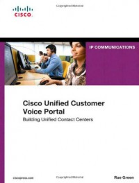 cisco-unified-customer-voice-portal-building-unified-contact-centers-networking-technology-ip-communications